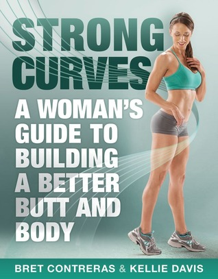 Strong_Curves__A_Womans_Guide_to_Building_-_Bret_Contreras-Download